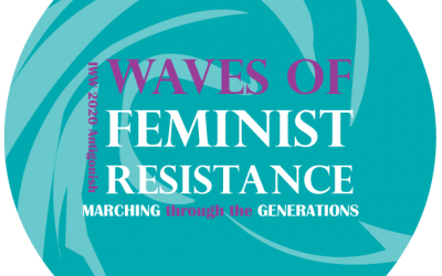 International Women's Week – Waves of Feminist Resistance: Marching through the Generations