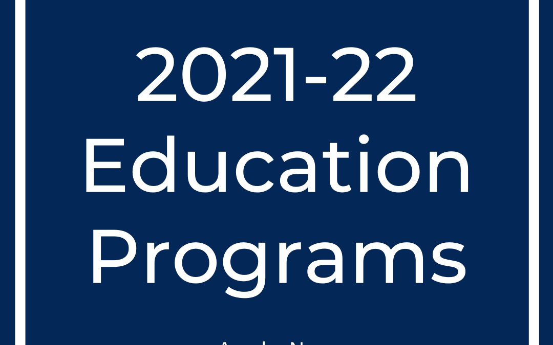 They're here: Education programs for 2021-22