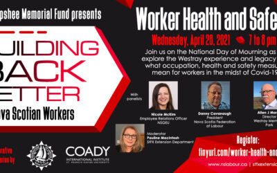 Webinar: Building Back Better for Nova Scotian Workers – Worker Health and Safety