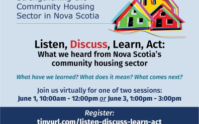 Listen, Discuss, Learn, Act: What we heard from Nova Scotia's community housing sector