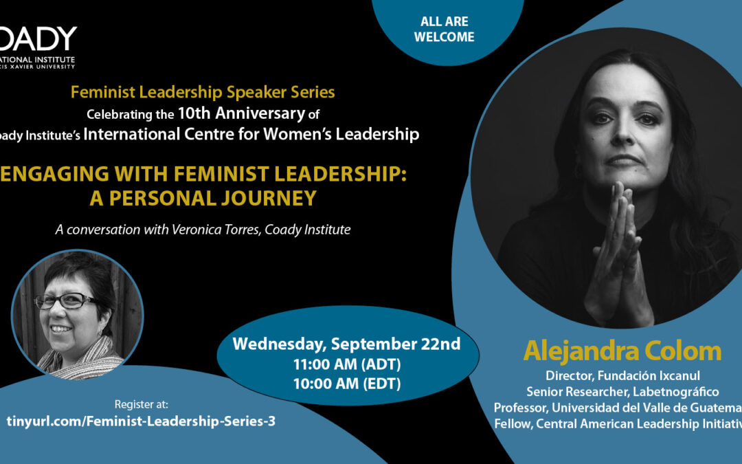 Event: Engaging with Feminist Leadership – A Personal Journey with Alejandra Colom